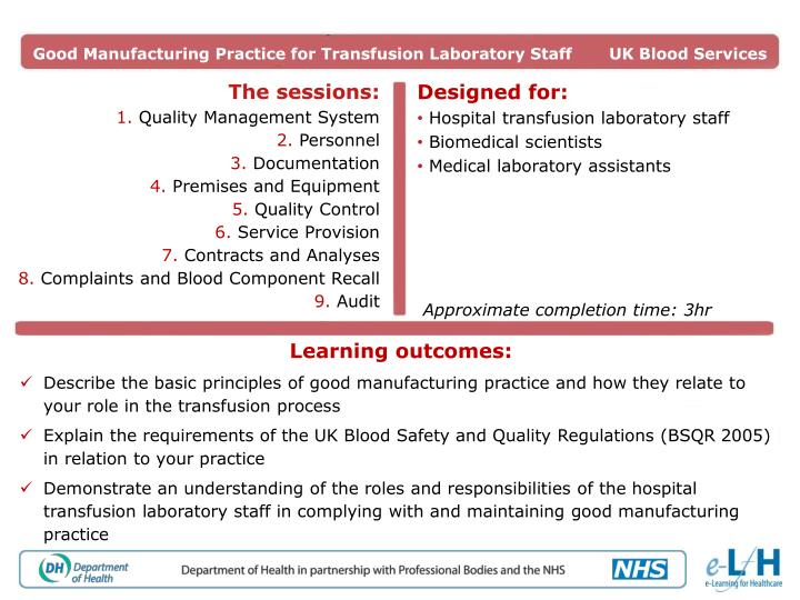 Good Manufacturing Practice for Transfusion Laboratory Staff