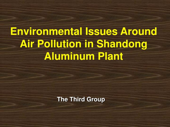 Environmental Issues Around