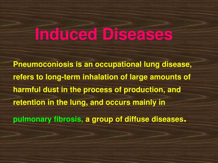 Induced Diseases