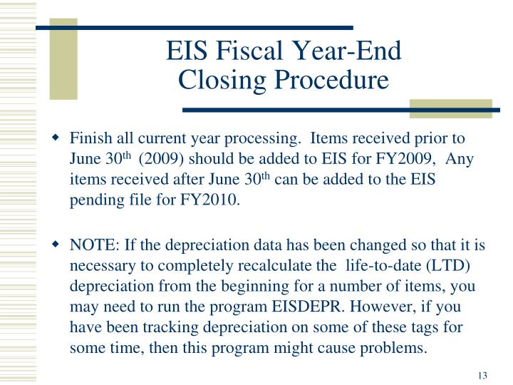 EIS Fiscal Year-End