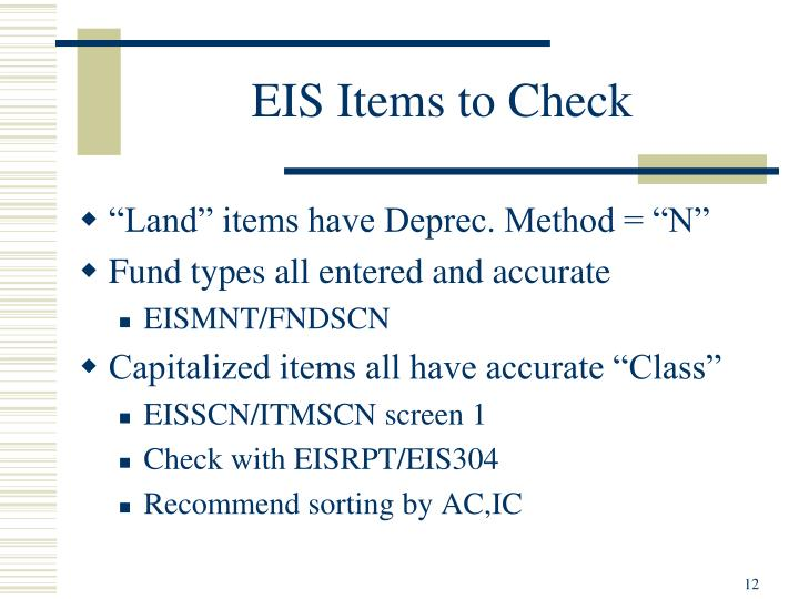 EIS Items to Check