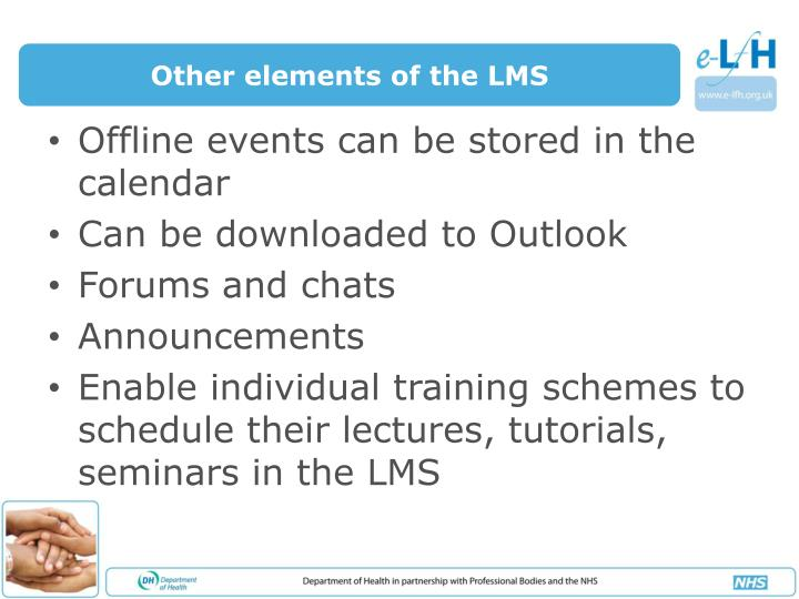 Other elements of the LMS