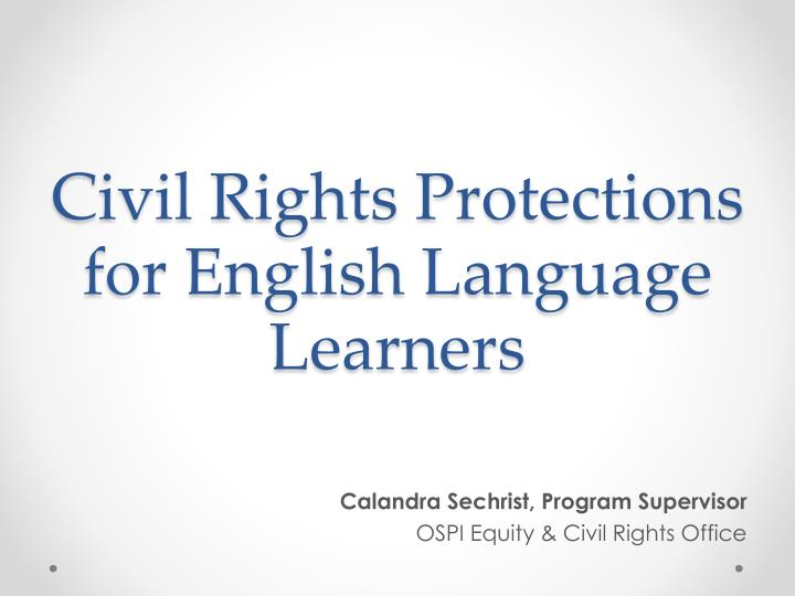 Civil Rights Protections for English Language Learners