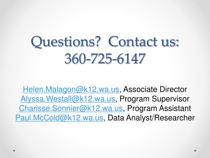 Questions?  Contact us:
