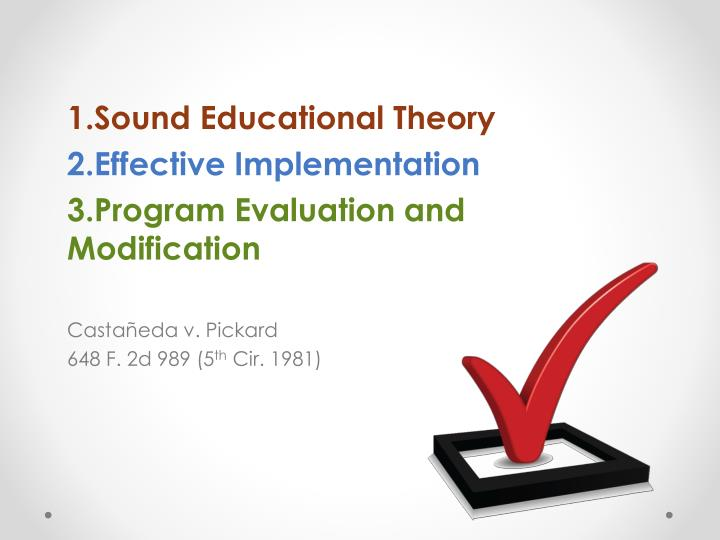 Sound Educational Theory