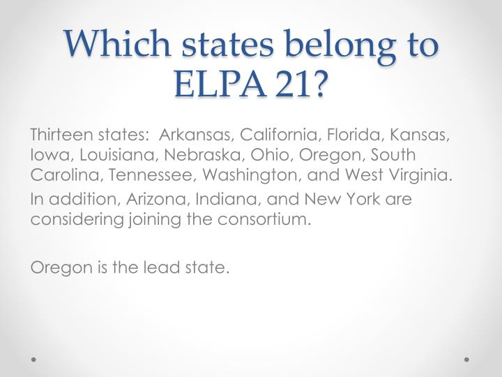 Which states belong to ELPA 21?