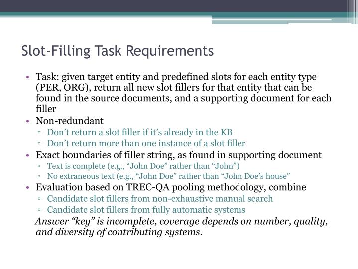 Slot-Filling Task Requirements