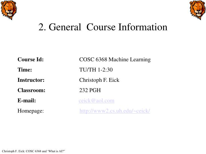 2. General  Course Information