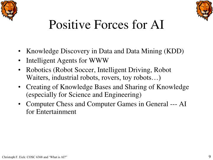 Positive Forces for AI