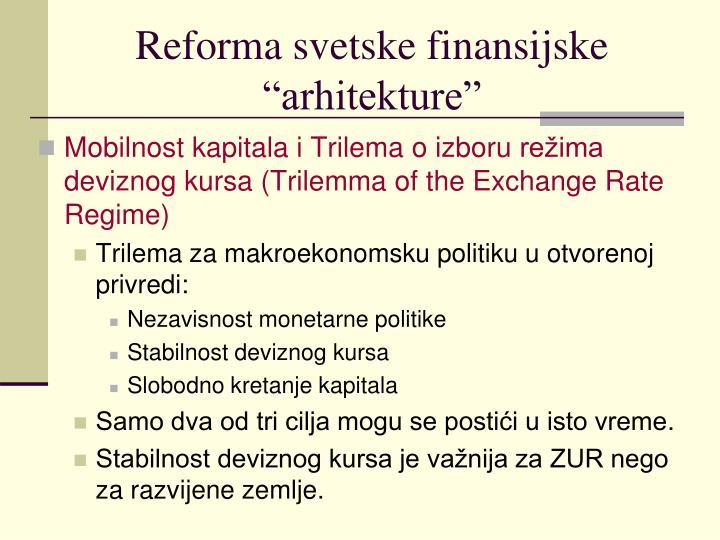 "Reforma svetske finansijske ""arhitekture"""