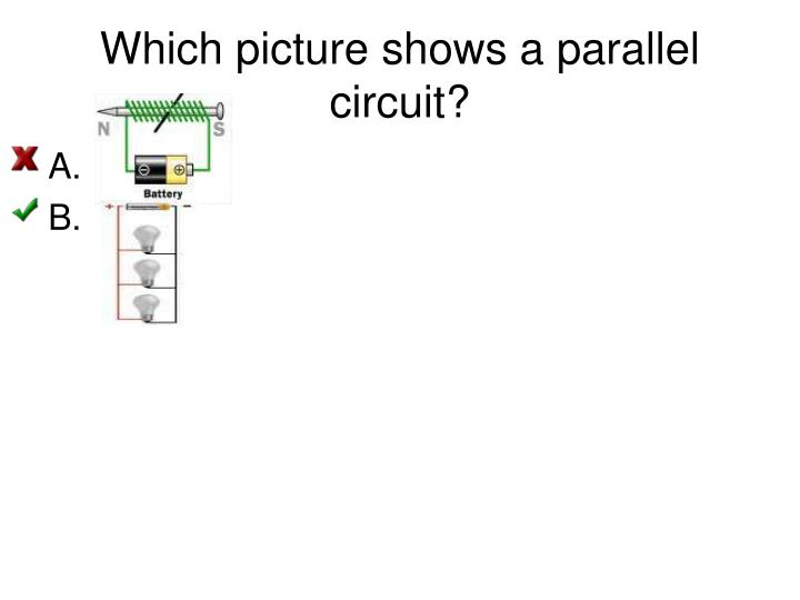Which picture shows a parallel circuit?