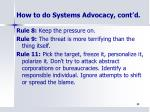 how to do systems advocacy cont d1