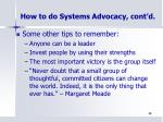 how to do systems advocacy cont d4