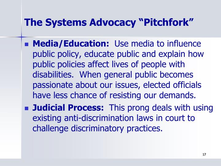 """The Systems Advocacy """"Pitchfork"""""""