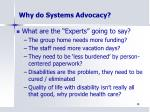 why do systems advocacy2