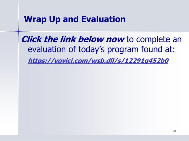 Wrap Up and Evaluation