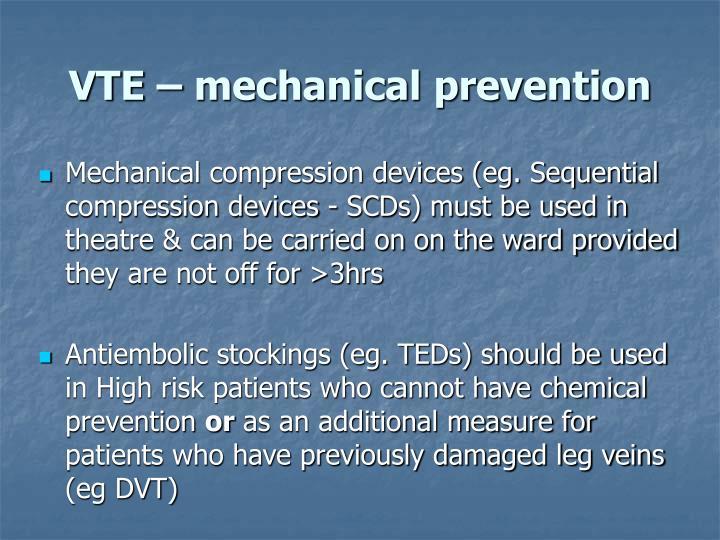 VTE – mechanical prevention