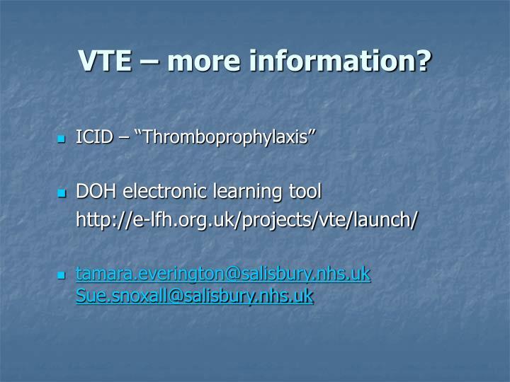 VTE – more information?