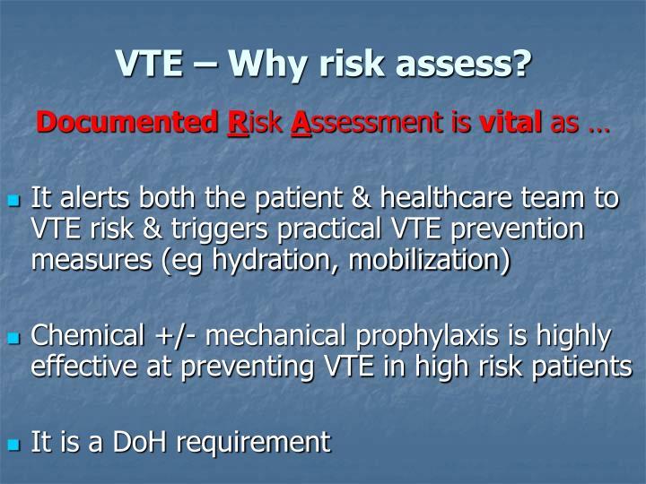 VTE – Why risk assess?
