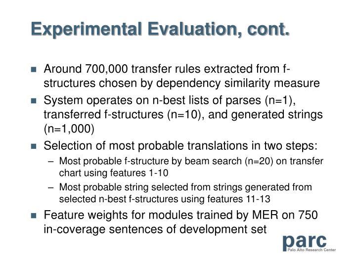 Experimental Evaluation, cont.