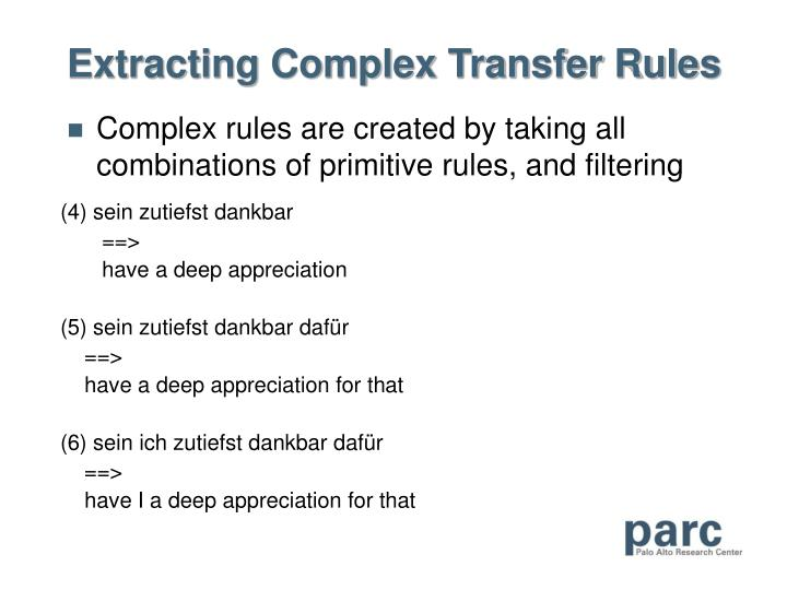 Extracting Complex Transfer Rules
