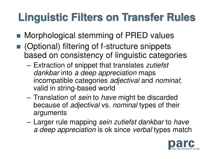 Linguistic Filters on Transfer Rules