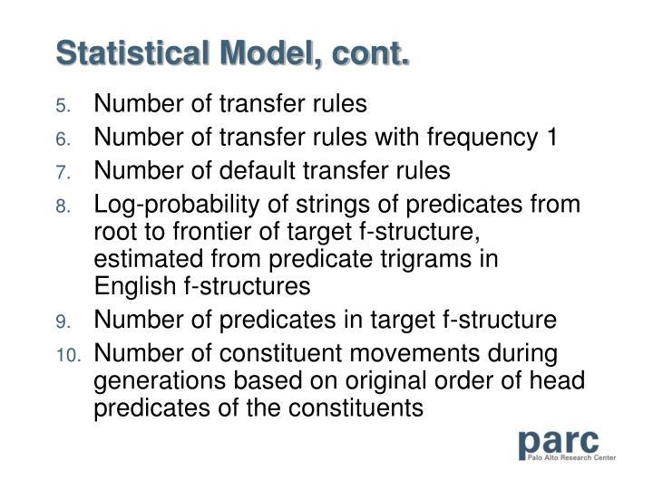Statistical Model, cont.