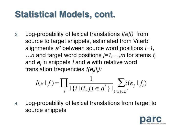 Statistical Models, cont.