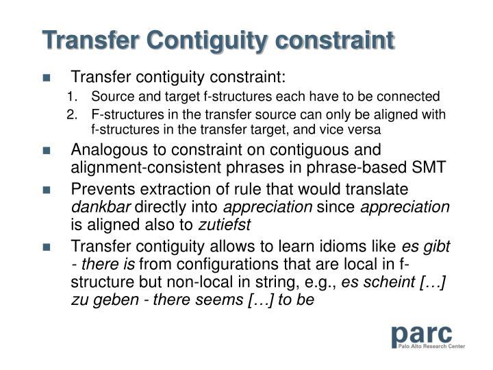 Transfer Contiguity constraint