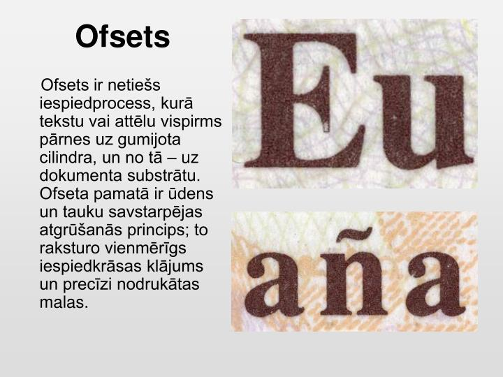 Ofsets