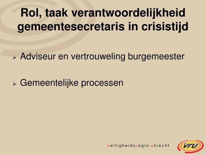 Rol, taak verantwoordelijkheid gemeentesecretaris in crisistijd