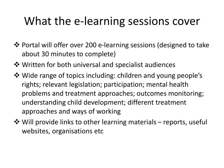 What the e-learning sessions cover