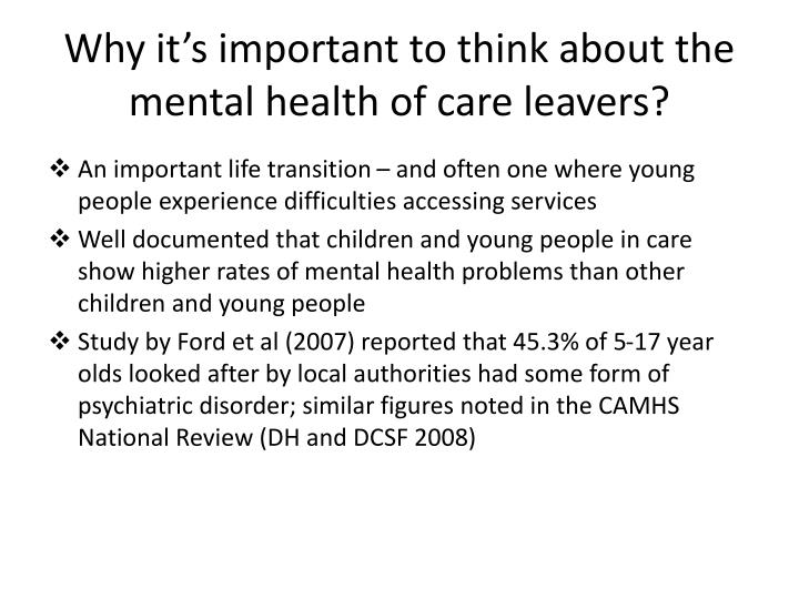 Why it s important to think about the mental health of care leavers