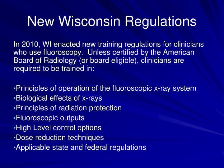 New Wisconsin Regulations