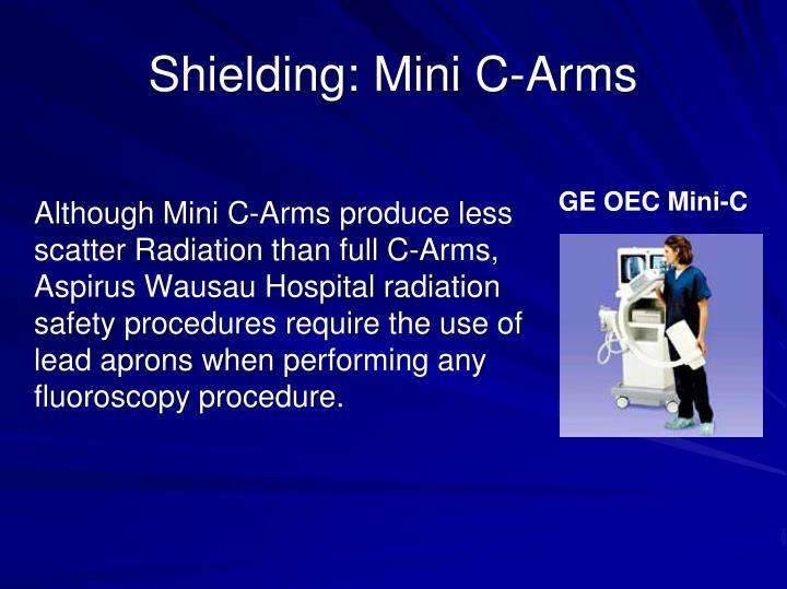 Shielding: Mini C-Arms