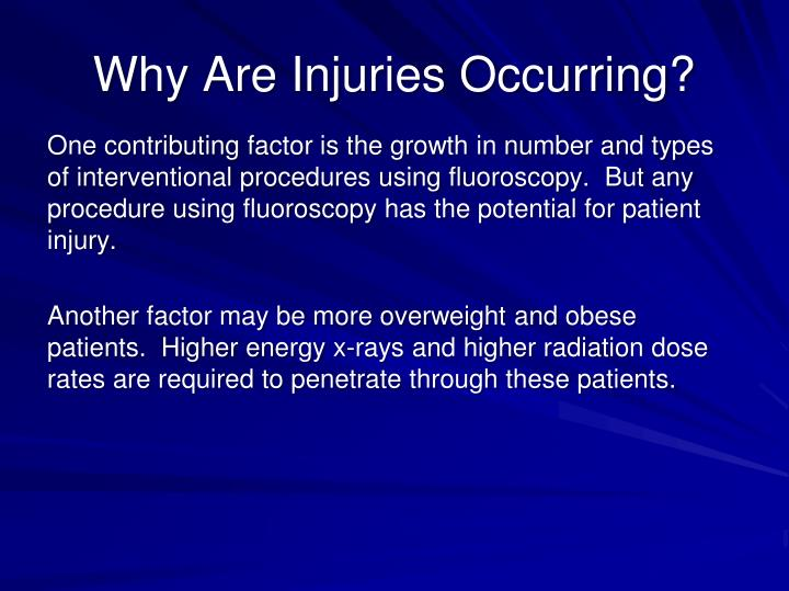 Why Are Injuries Occurring?
