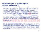 bijscholingen opleidingen official examens