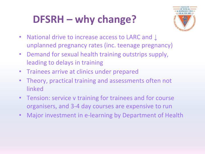 DFSRH – why change?
