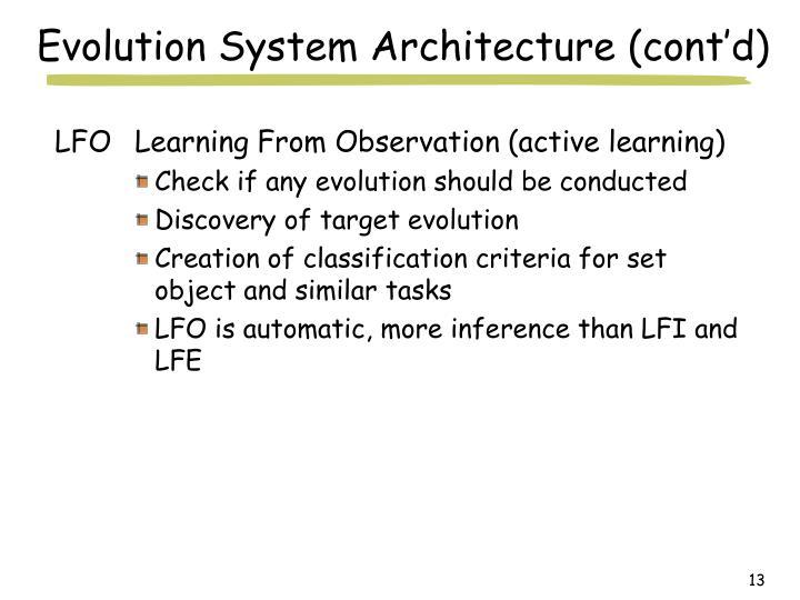 Evolution System Architecture (cont'd)