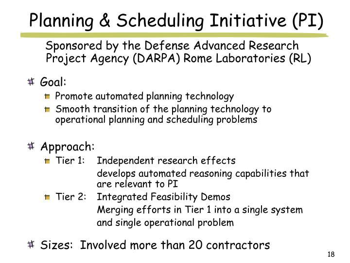 Planning & Scheduling Initiative (PI)