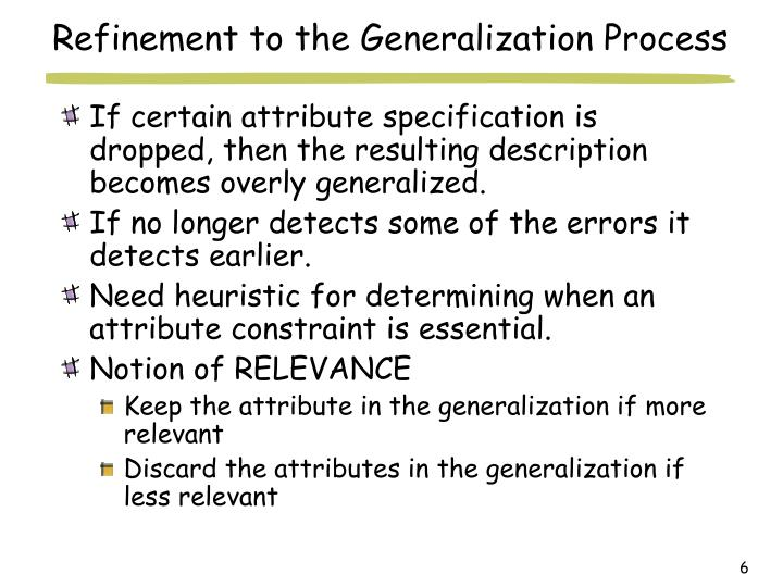 Refinement to the Generalization Process