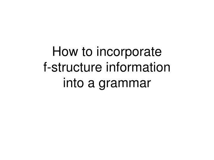 How to incorporate