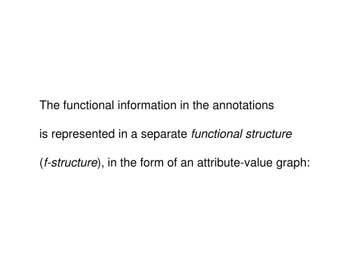 The functional information in the annotations