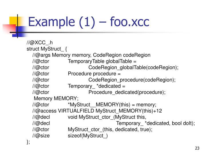 Example (1) – foo.xcc