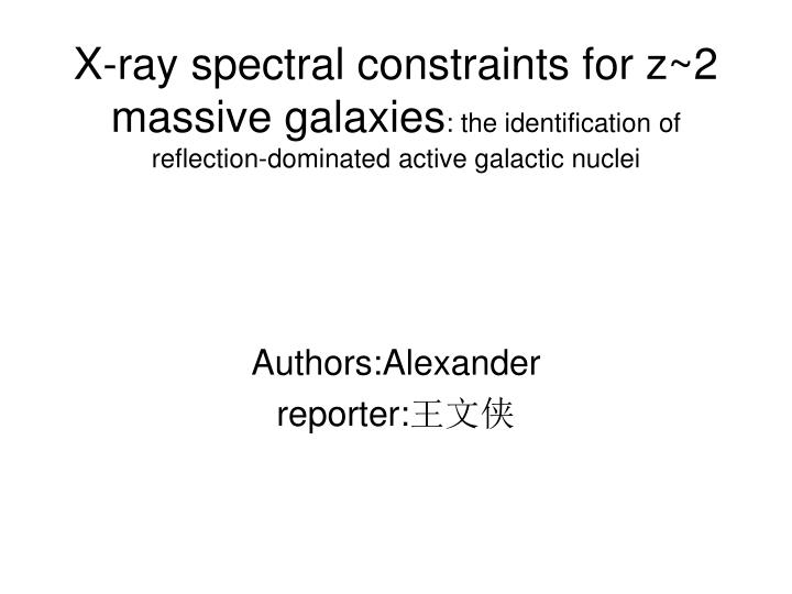 X-ray spectral constraints for z~2 massive galaxies