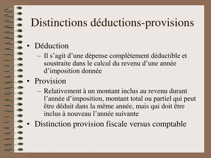 Distinctions déductions-provisions