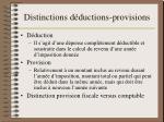 distinctions d ductions provisions