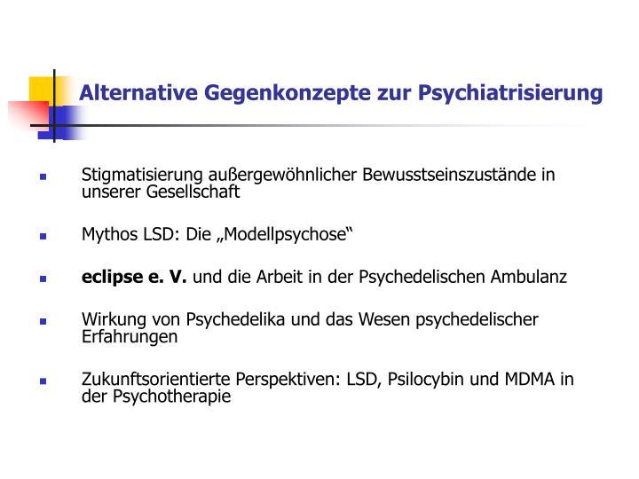 Alternative Gegenkonzepte zur Psychiatrisierung