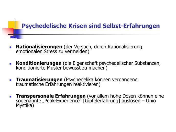 Psychedelische Krisen sind Selbst-Erfahrungen