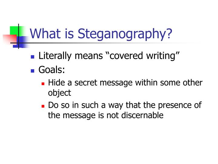 What is steganography